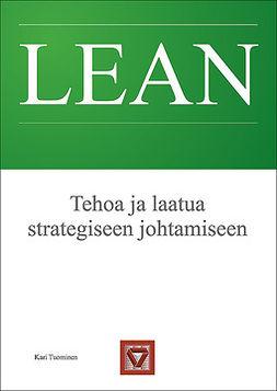 Tuominen, Kari - Tehoa ja laatua strategiseen johtamiseen, e-kirja
