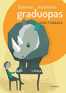 Hakala, Juha T. - Tulevan maisterin graduopas, e-kirja