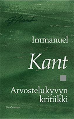 Kant, Immanuel - Arvostelukyvyn kritiikki, e-kirja