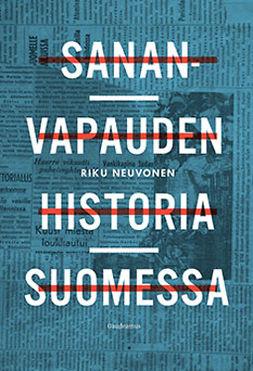 Neuvonen, Riku - Sananvapauden historia Suomessa, e-kirja