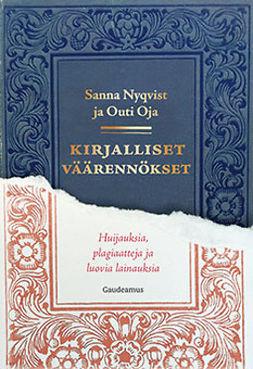 Nyqvist, Sanna - Kirjalliset väärennökset: Huijauksia, plagiaatteja ja luovia lainauksia, ebook