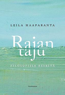 Haaparanta, Leila - Rajan taju: Filosofisia esseitä, e-kirja