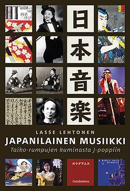 Lehtonen, Lasse - Japanilainen musiikki: Taiko-rumpujen kuminasta J-poppiin, e-kirja