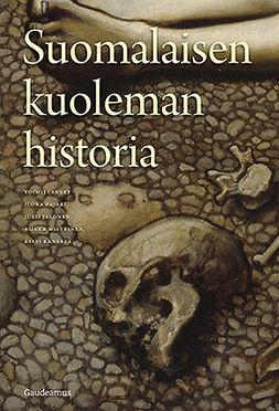 Pajari, Ilona - Suomalaisen kuoleman historia, e-bok
