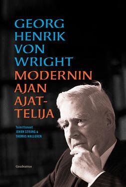 Strang, Johan - Georg Henrik von Wright - modernin ajan ajattelija, e-kirja