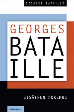 Bataille, Georges - Sisäinen kokemus, e-kirja