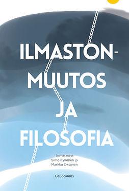 Kyllönen, Simo - Ilmastonmuutos ja filosofia, e-kirja
