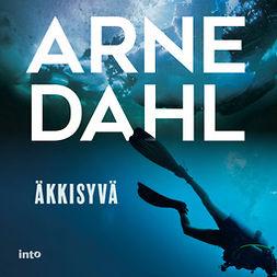 Dahl, Arne - Äkkisyvä, äänikirja