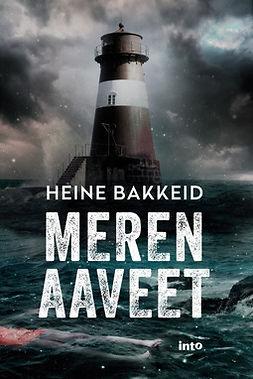 Bakkeid, Heine - Meren aaveet, e-kirja