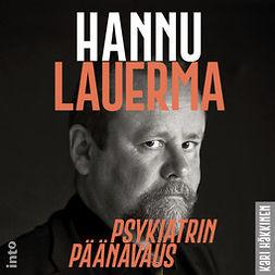 Häkkinen, Kari - Hannu Lauerma: Psykiatrin päänavaus, äänikirja