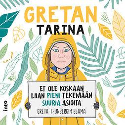 Camerini, Valentina - Gretan tarina: Et ole koskaan liian pieni tekemään suuria asioita, äänikirja
