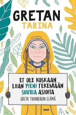 Camerini, Valentina - Gretan tarina: Et ole koskaan liian pieni tekemään suuria asioita, e-kirja