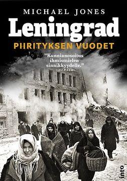 Leningrad: Piirityksen vuodet