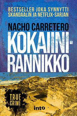 Carretero, Nacho - Kokaiinirannikko, e-kirja
