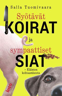 Tuomivaara, Salla - Syötävät koirat ja sympaattiset siat, e-kirja