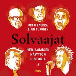 Laukka, Petri - Solvaajat: Herjaamisen hävytön historia, äänikirja