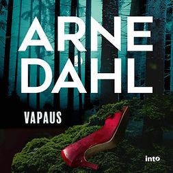 Dahl, Arne - Vapaus, äänikirja