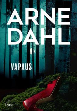 Dahl, Arne - Vapaus, e-kirja