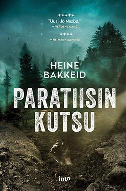 Bakkeid, Heine - Paratiisin kutsu, ebook