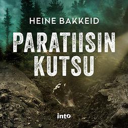 Bakkeid, Heine - Paratiisin kutsu, äänikirja