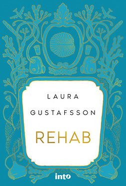 Gustafsson, Laura - Rehab, e-kirja