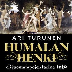 Turunen, Ari - Humalan henki: Eli juomatapojen tarina, äänikirja