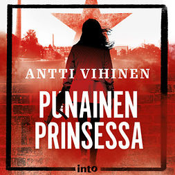 Vihinen, Antti - Punainen prinsessa, äänikirja
