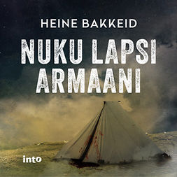 Bakkeid, Heine - Nuku lapsi armaani, äänikirja