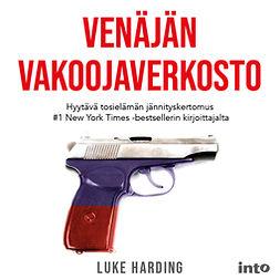 Harding, Luke - Venäjän vakoojaverkosto, äänikirja