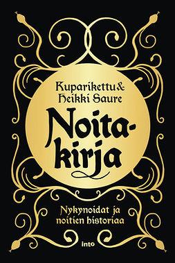 Kuparikettu - Noitakirja: Nykynoidat ja noitien historiaa, e-kirja