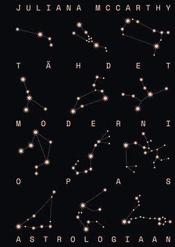 McCarthy, Juliana - Tähdet – Moderni opas astrologiaan, e-kirja