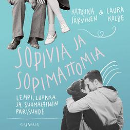 Järvinen, Katriina - Sopivia ja sopimattomia: Lempi, luokka ja suomalainen parisuhde, äänikirja