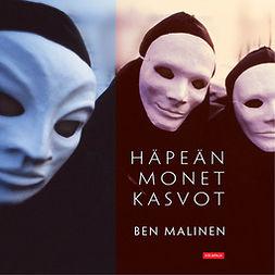 Malinen, Ben - Häpeän monet kasvot, äänikirja