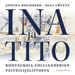 Holmberg, Annina - Ina ja Tito, äänikirja