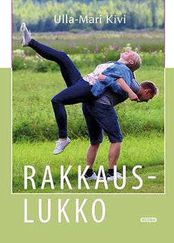 Kivi, Ulla-Mari - Rakkauslukko, äänikirja