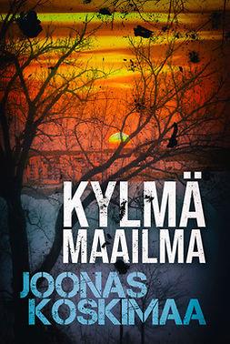 Joonas, Koskimaa - Kylmä maailma, e-kirja