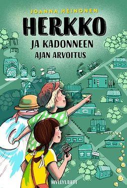 Joanna, Heinonen - Herkko ja kadonneen ajan arvoitus, ebook