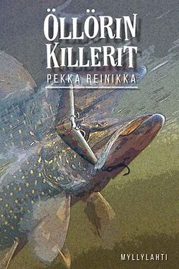 Pekka, Reinikka - Öllörin killerit, ebook