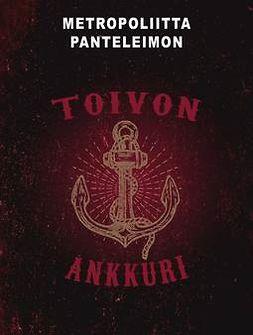 Panteleimon, Metropoliitta - Toivon ankkuri, e-kirja