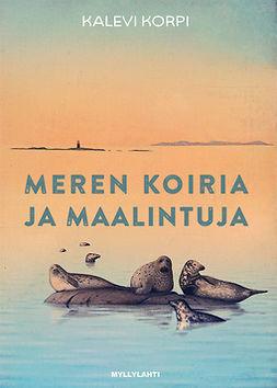 Kalevi, Korpi - Meren koiria ja maalintuja, e-kirja