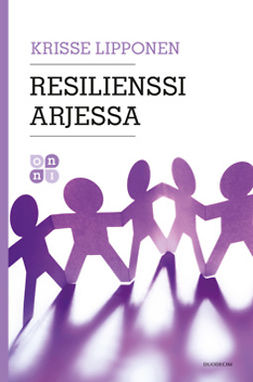 Lipponen, Krisse - Resilienssi arjessa, e-kirja