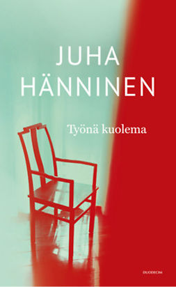 Hänninen, Juha - Työnä kuolema, e-kirja