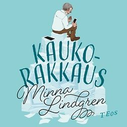 Lindgren, Minna - Kaukorakkaus, audiobook