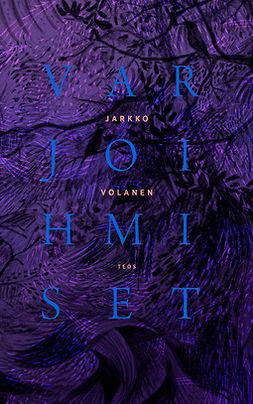 Volanen, Jarkko - Varjoihmiset, ebook