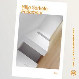 Sarkola, Milja - Pääomani, audiobook