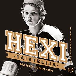 Lempinen, Marko - Hexi - Taistelija, audiobook