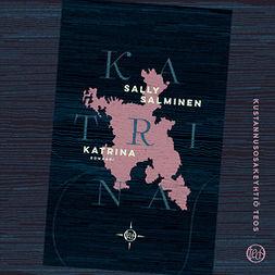 Salminen, Sally - Katrina, äänikirja