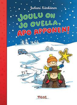 Känkänen, Juhani - Joulu on jo ovella, Apo Apponen, e-kirja