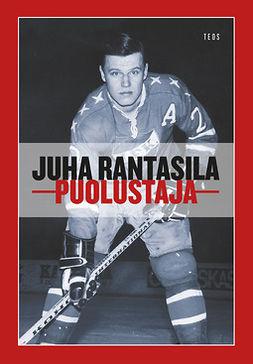 Rantasila, Juha - Puolustaja, audiobook