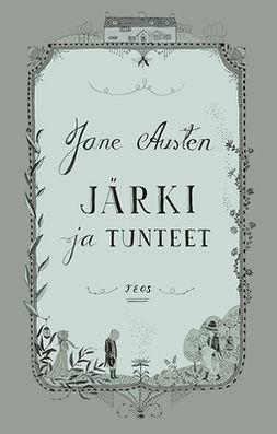 Austen, Jane - Järki ja tunteet, ebook